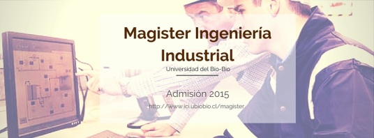 Magister Ingeniería Industrial